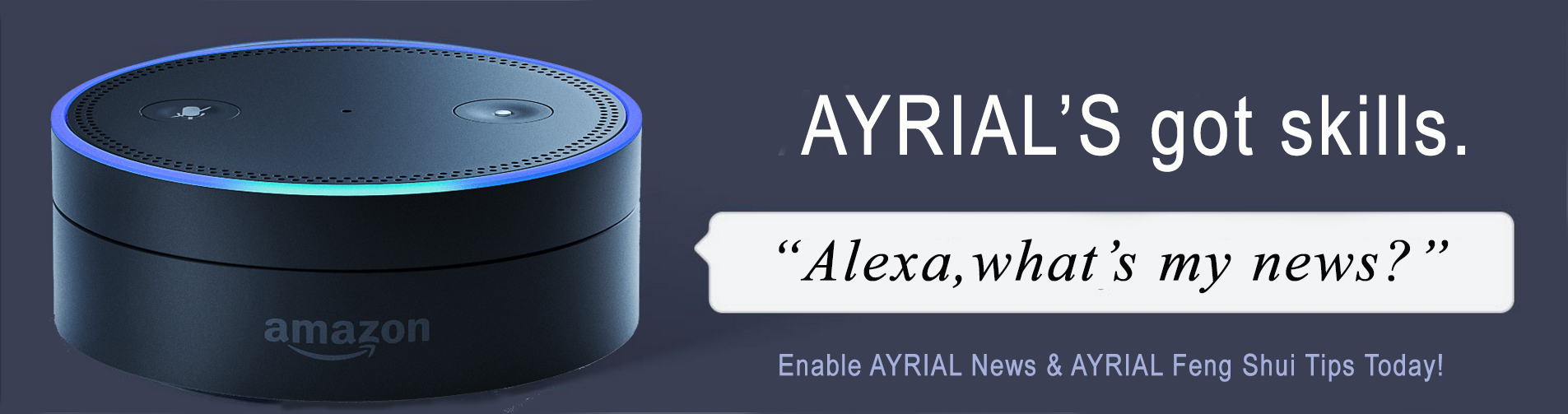 AYRIAL News Alexa skill enables listeners to hear healthy lifestyle news including streaming podcasts