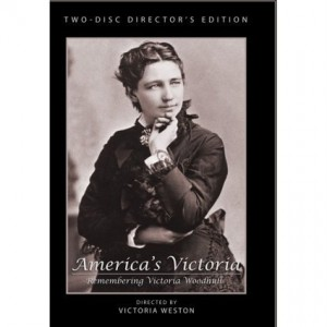 Gloria Steinem in America's Victoria, Remembering Victoria Woodhull