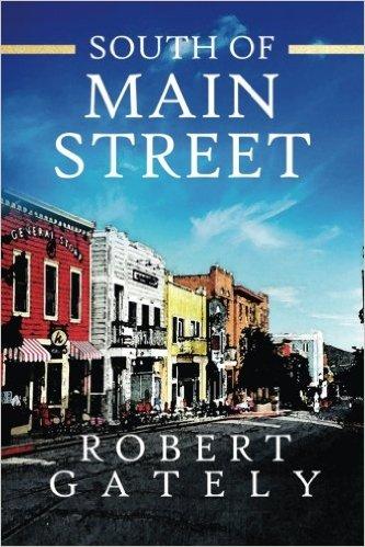 south-of-main-street-robert-gately-mediaquire
