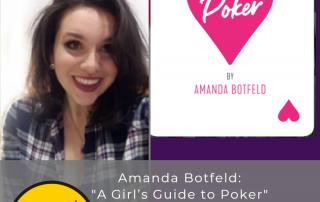 Amanda Botfeld's A Girl's Guide to Poker